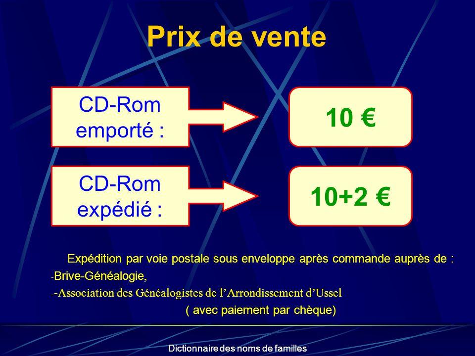 Prix de vente 10 € 10+2 € CD-Rom emporté : CD-Rom expédié :