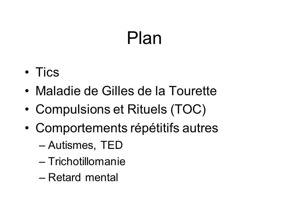 Plan Tics Maladie de Gilles de la Tourette