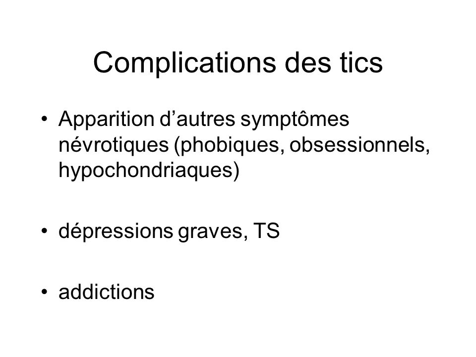 Complications des tics