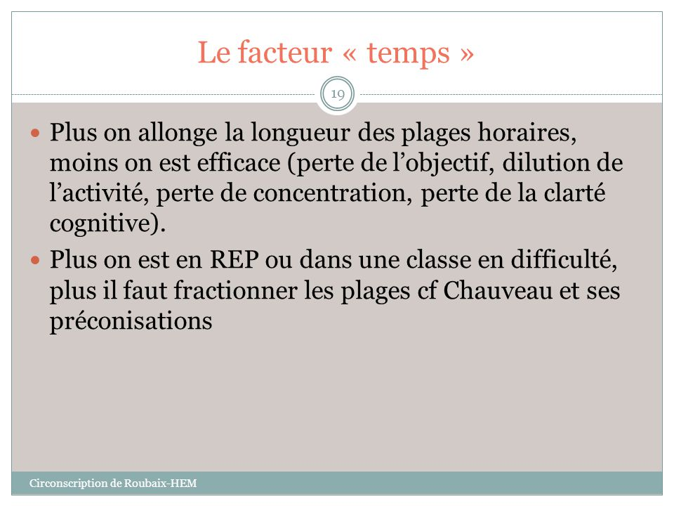 Le facteur « temps »