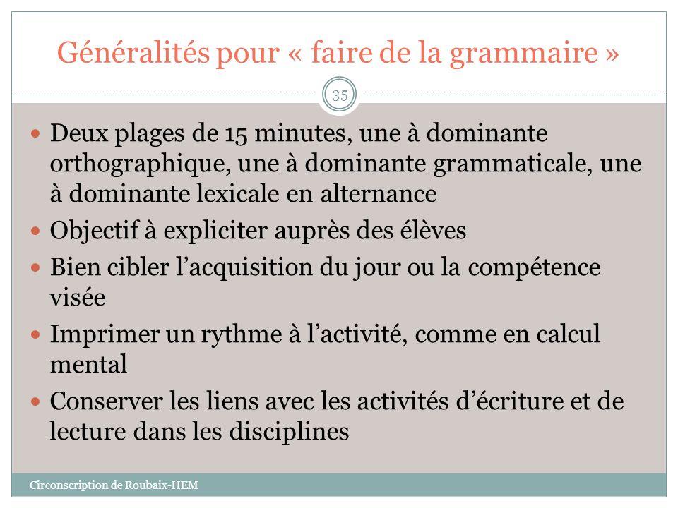 Généralités pour « faire de la grammaire »