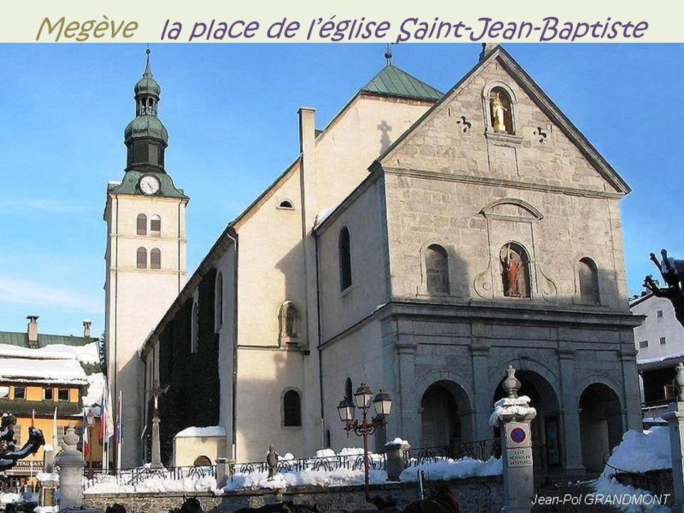 Megève la place de l'église Saint-Jean-Baptiste