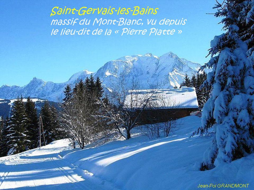 Saint-Gervais-les-Bains massif du Mont-Blanc, vu depuis le lieu-dit de la « Pierre Platte »