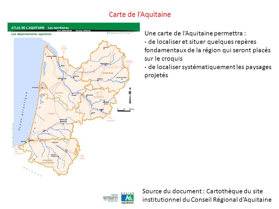 Carte de l'Aquitaine Une carte de l'Aquitaine permettra :