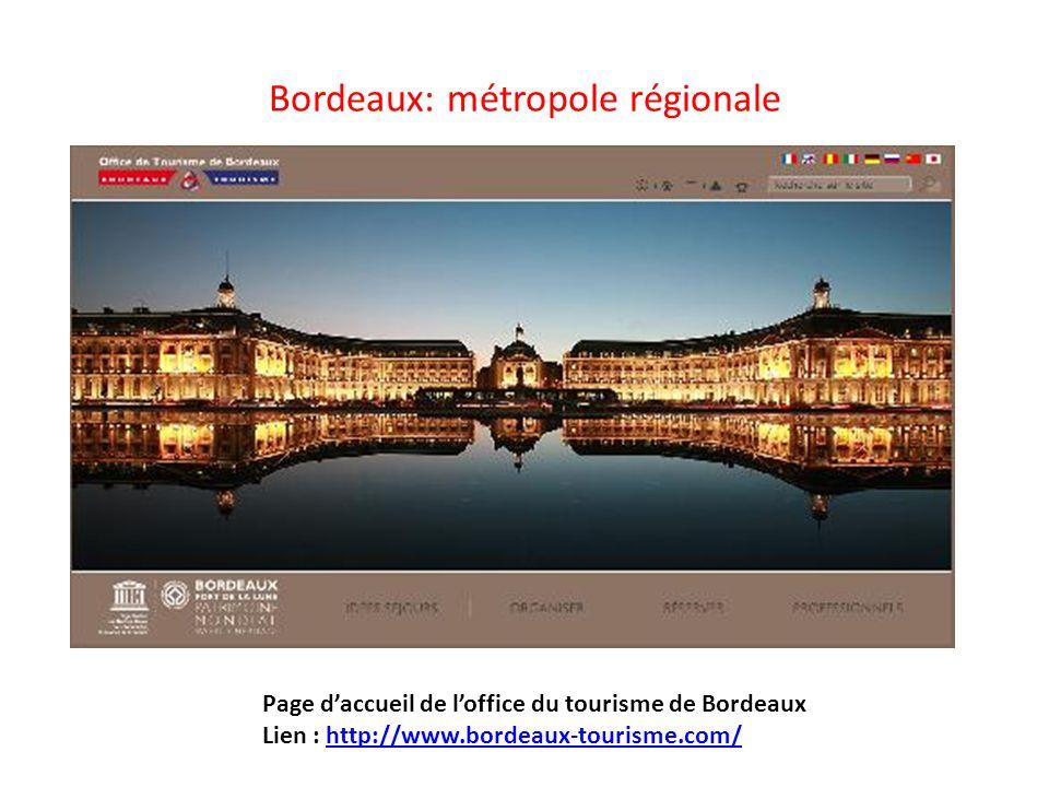 Bordeaux: métropole régionale