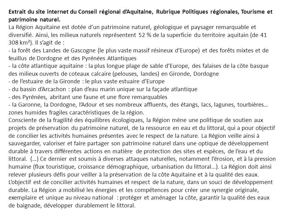 Extrait du site internet du Conseil régional d'Aquitaine, Rubrique Politiques régionales, Tourisme et patrimoine naturel.
