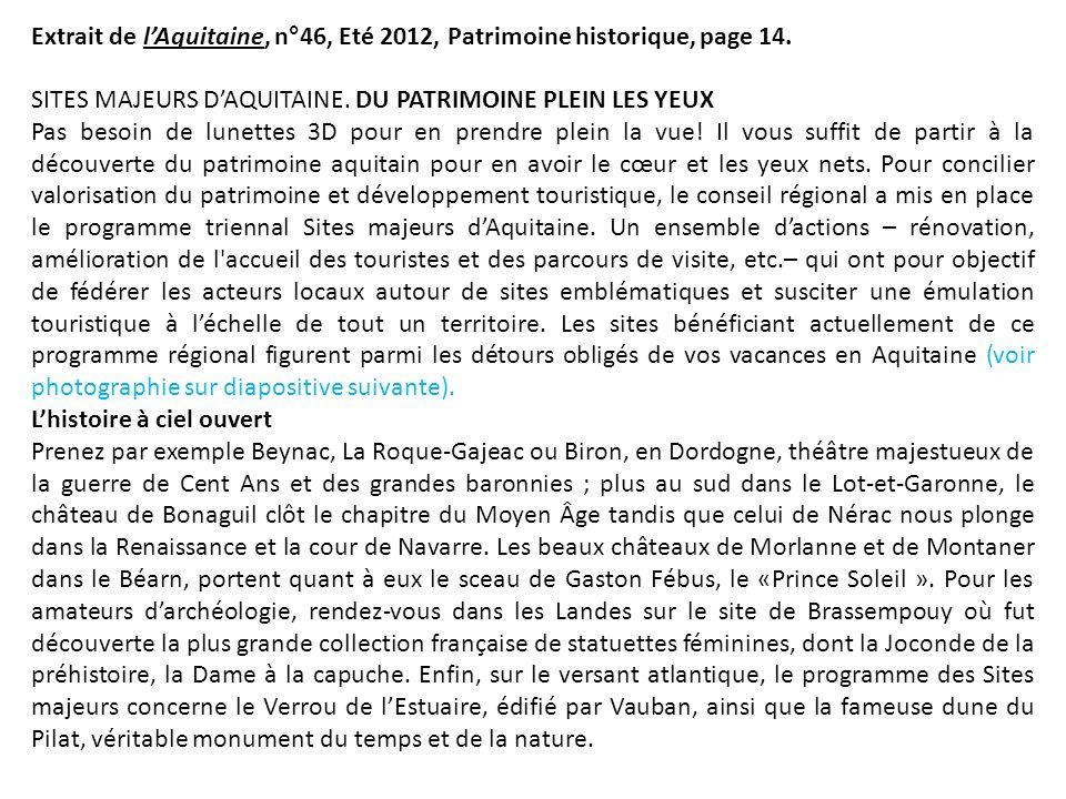 Extrait de l'Aquitaine, n°46, Eté 2012, Patrimoine historique, page 14.