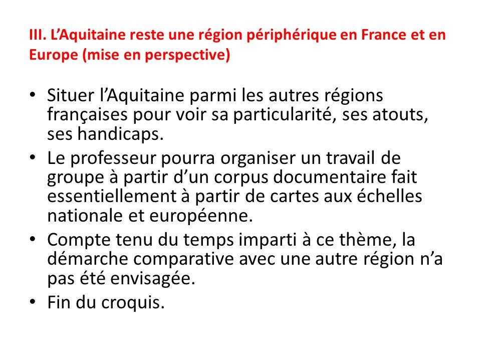 III. L'Aquitaine reste une région périphérique en France et en Europe (mise en perspective)