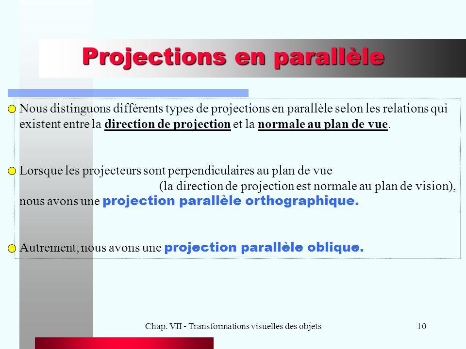 Projections en parallèle