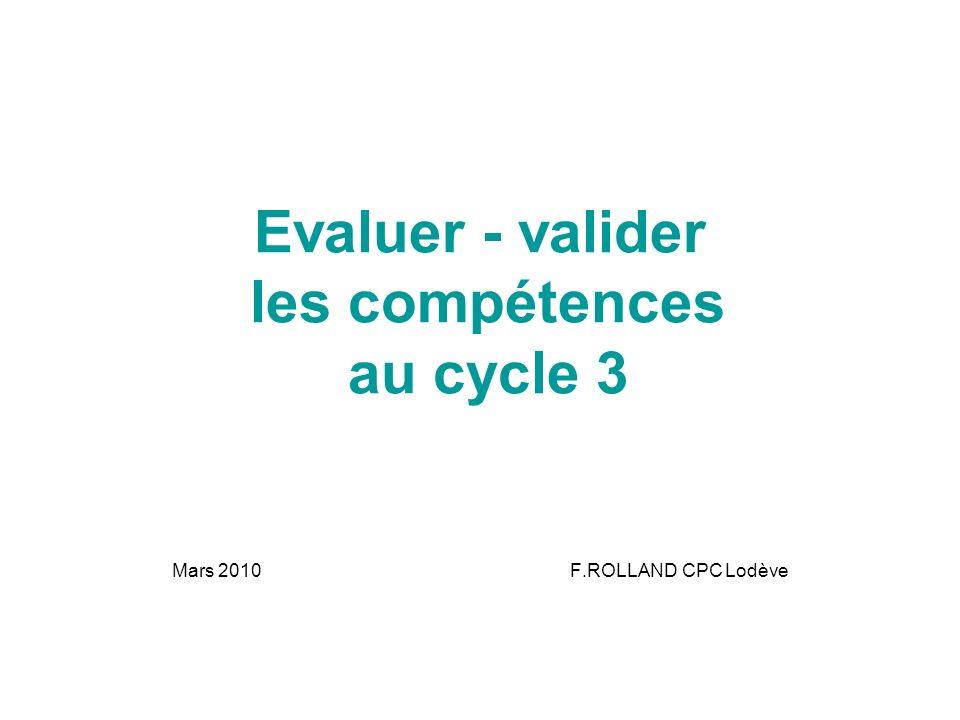 Evaluer - valider les compétences au cycle 3