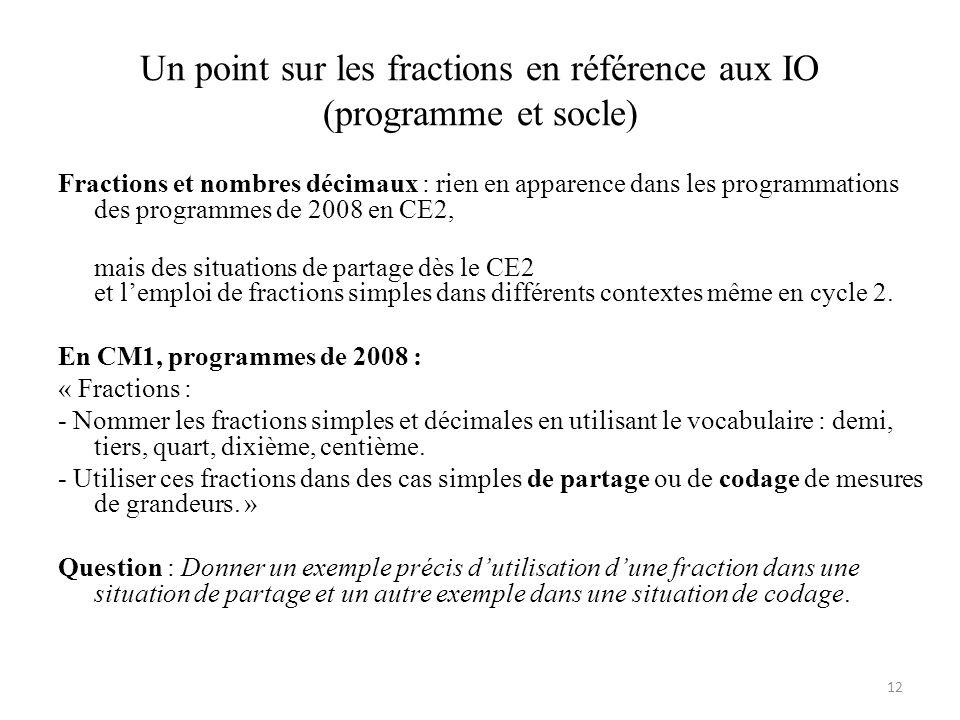 Un point sur les fractions en référence aux IO (programme et socle)