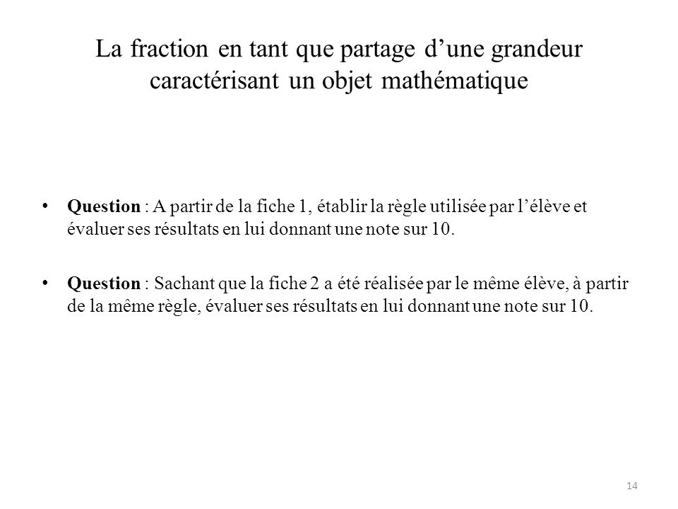 La fraction en tant que partage d'une grandeur caractérisant un objet mathématique