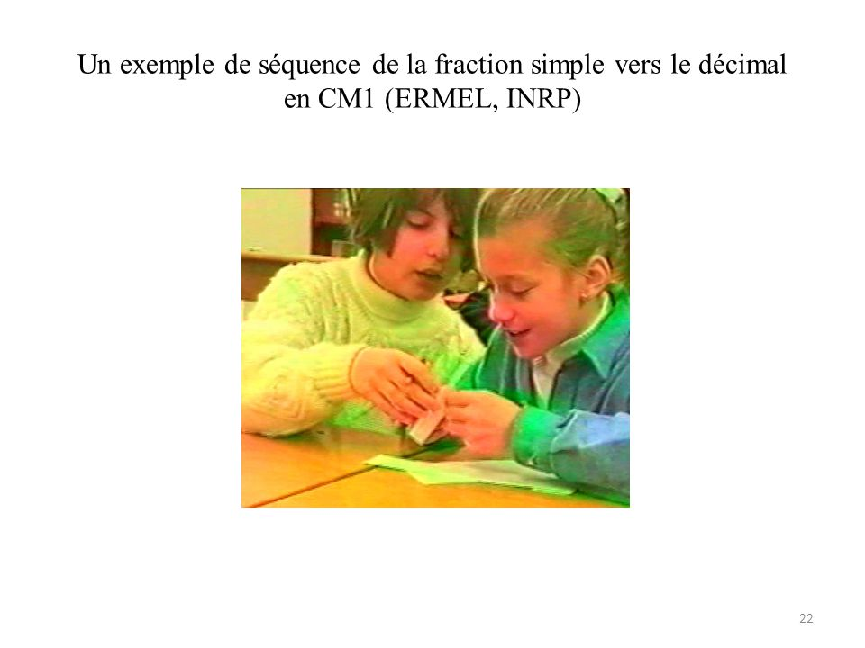 Un exemple de séquence de la fraction simple vers le décimal en CM1 (ERMEL, INRP)