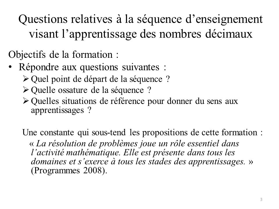 Questions relatives à la séquence d'enseignement visant l'apprentissage des nombres décimaux