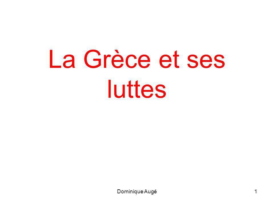 La Grèce et ses luttes Dominique Augé