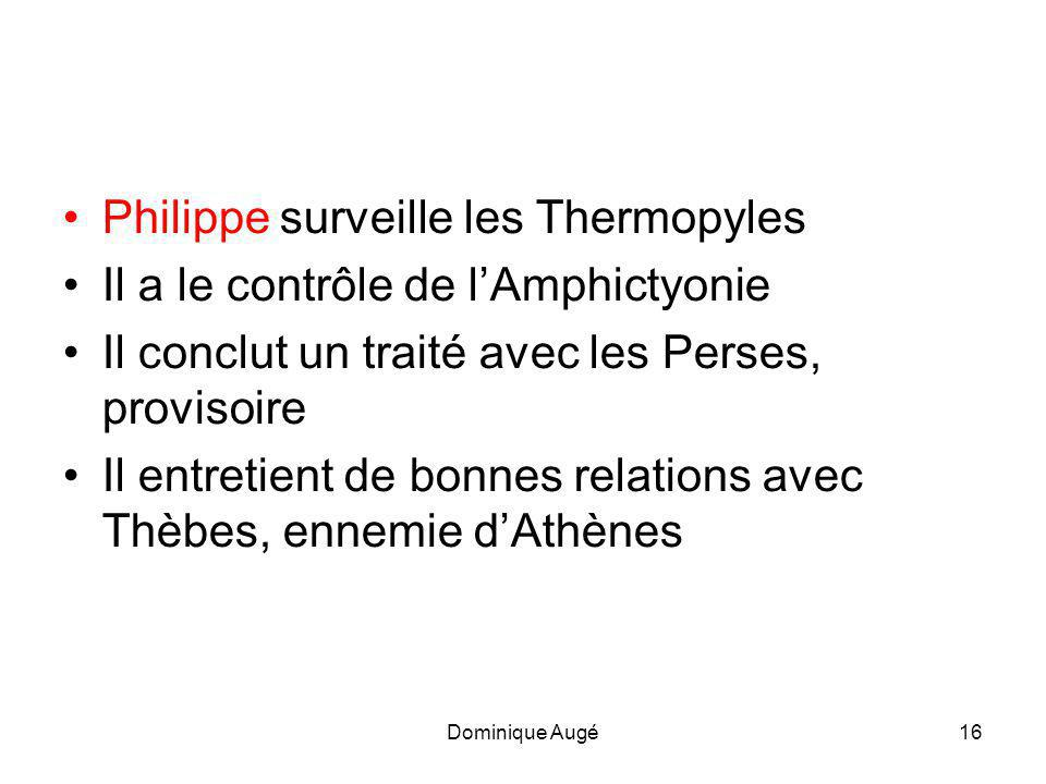 Philippe surveille les Thermopyles Il a le contrôle de l'Amphictyonie