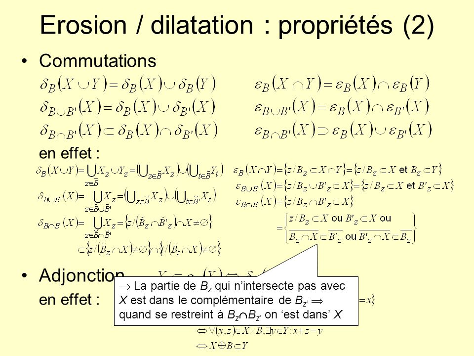Erosion / dilatation : propriétés (2)