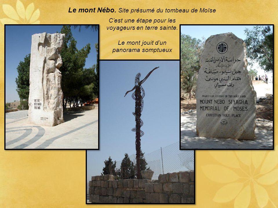 Le mont Nébo. Site présumé du tombeau de Moïse