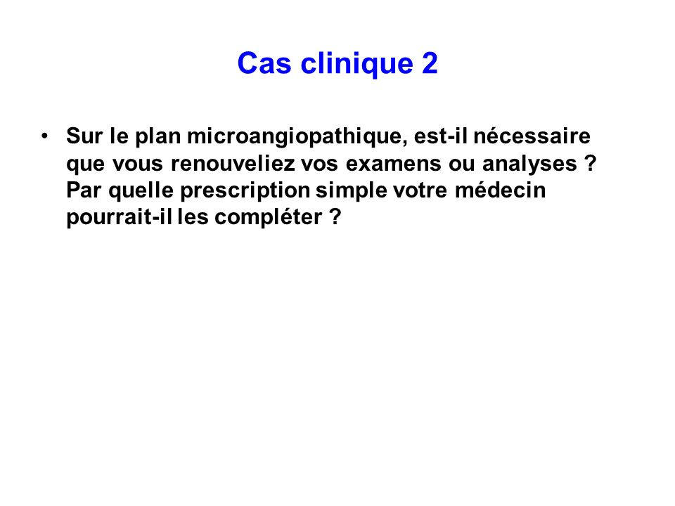 Diab te insulinoth rapie cas clinique 1 ppt video for Change vos fenetre cas par cas