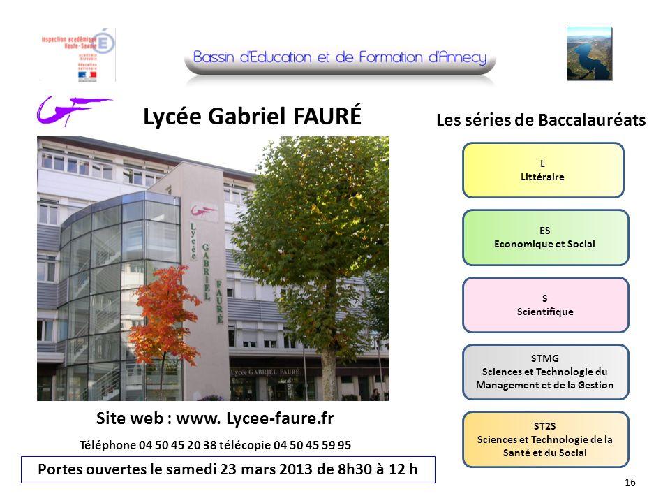 Lycée Gabriel FAURÉ Les séries de Baccalauréats