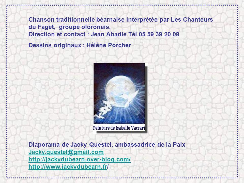 Chanson traditionnelle béarnaise Interprétée par Les Chanteurs du Faget, groupe oloronais.