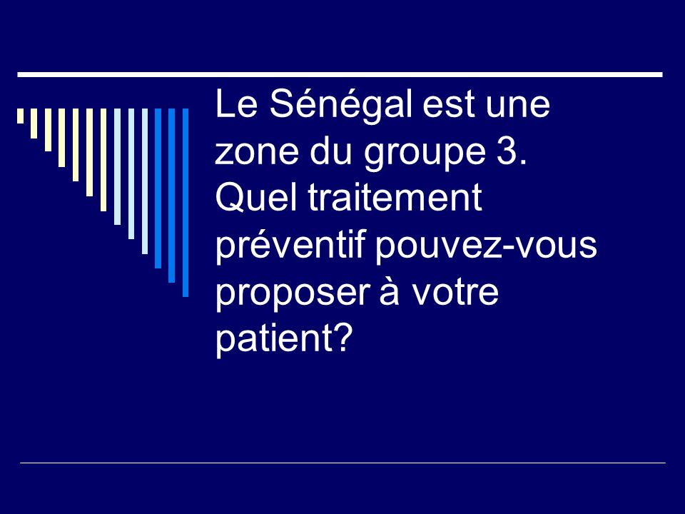 Le Sénégal est une zone du groupe 3