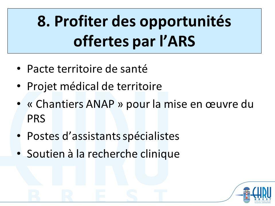 8. Profiter des opportunités offertes par l'ARS