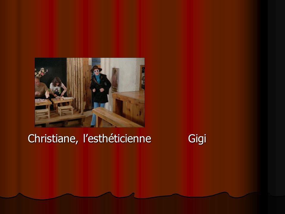 Christiane, l'esthéticienne Gigi