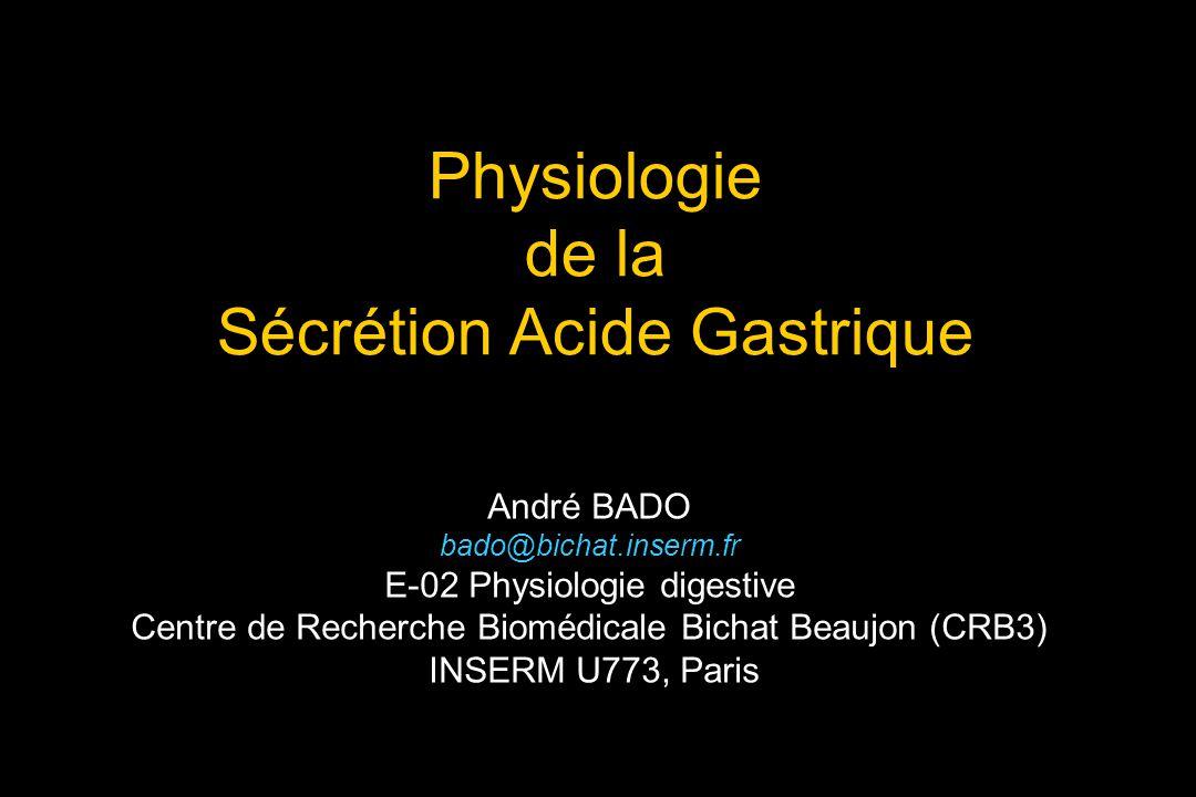 Physiologie de la Sécrétion Acide Gastrique