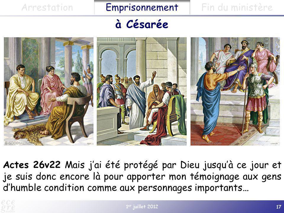 à Césarée Arrestation Emprisonnement Fin du ministère