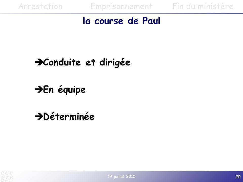 la course de Paul Conduite et dirigée En équipe Déterminée Arrestation