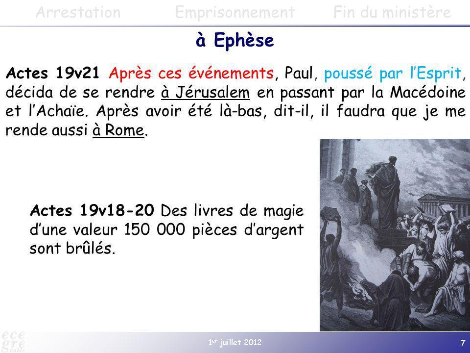 à Ephèse Arrestation Emprisonnement Fin du ministère