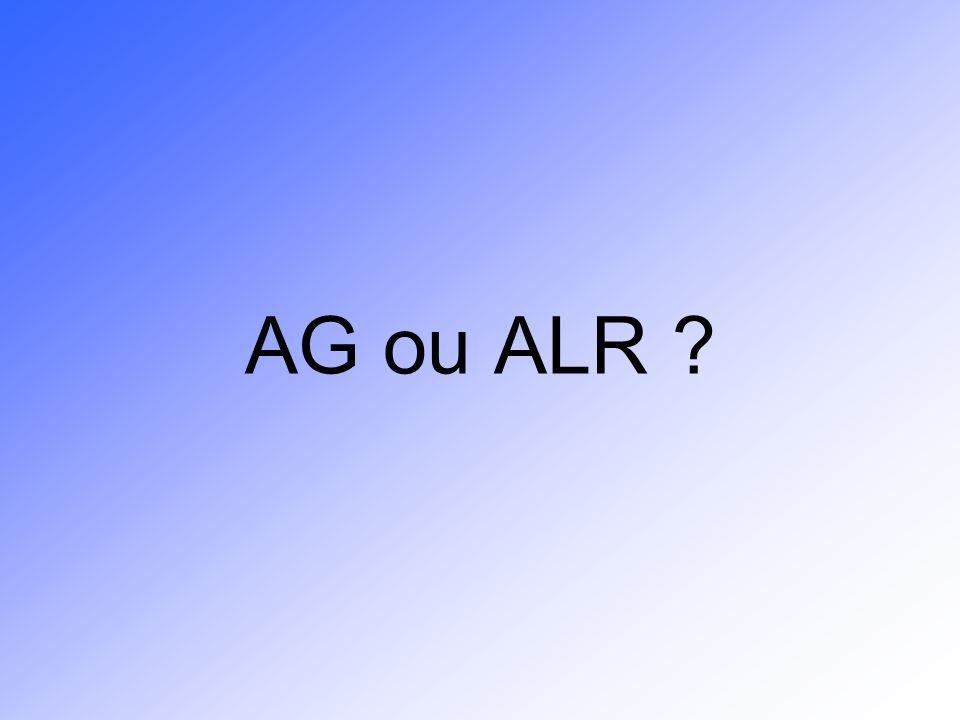 AG ou ALR