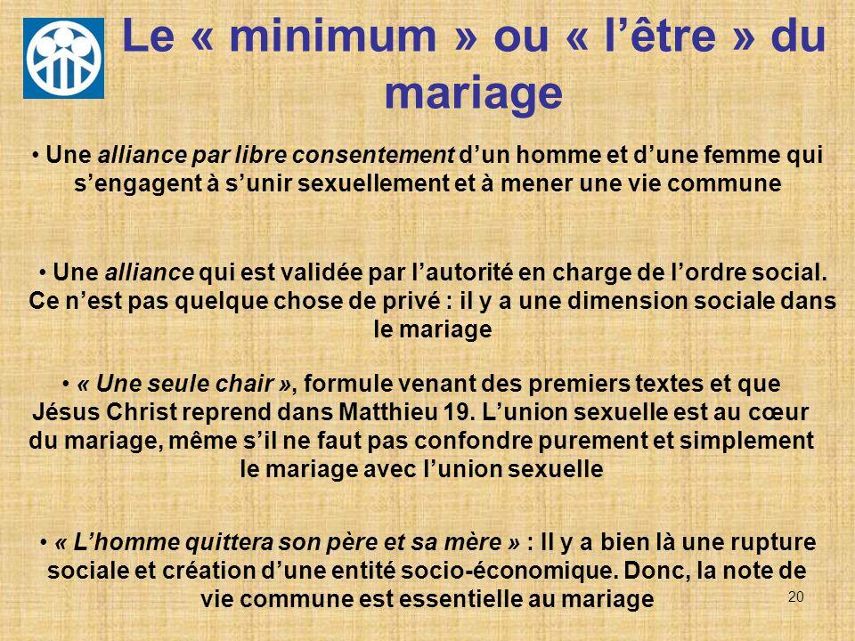 Le « minimum » ou « l'être » du mariage