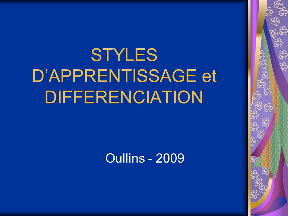 STYLES D'APPRENTISSAGE et DIFFERENCIATION
