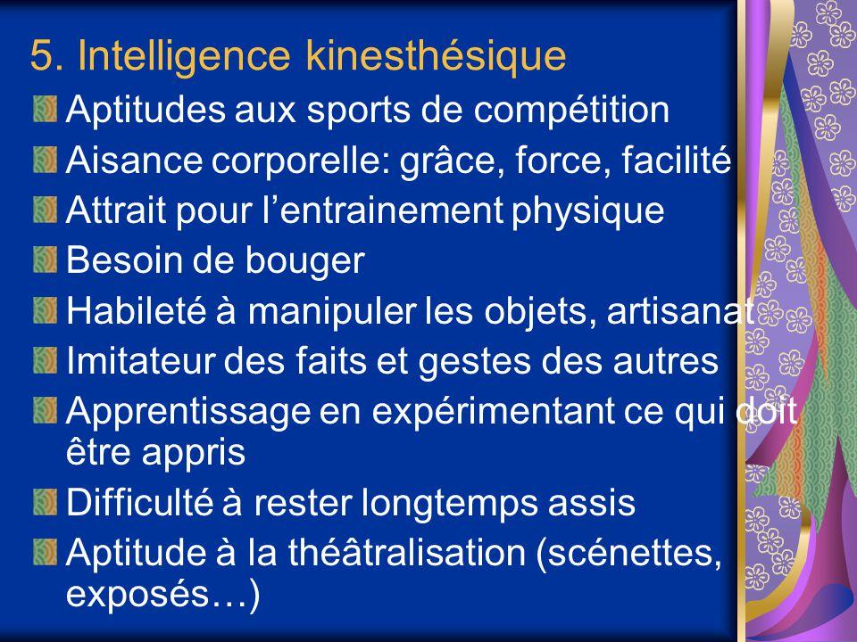 5. Intelligence kinesthésique