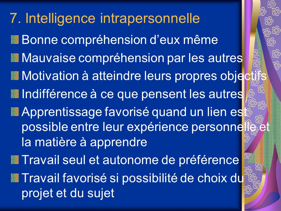 7. Intelligence intrapersonnelle