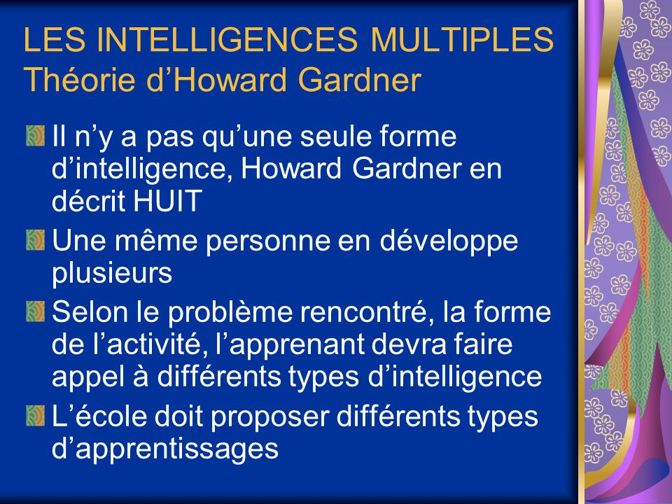LES INTELLIGENCES MULTIPLES Théorie d'Howard Gardner