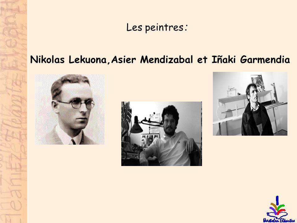 Les peintres: Nikolas Lekuona,Asier Mendizabal et Iñaki Garmendia