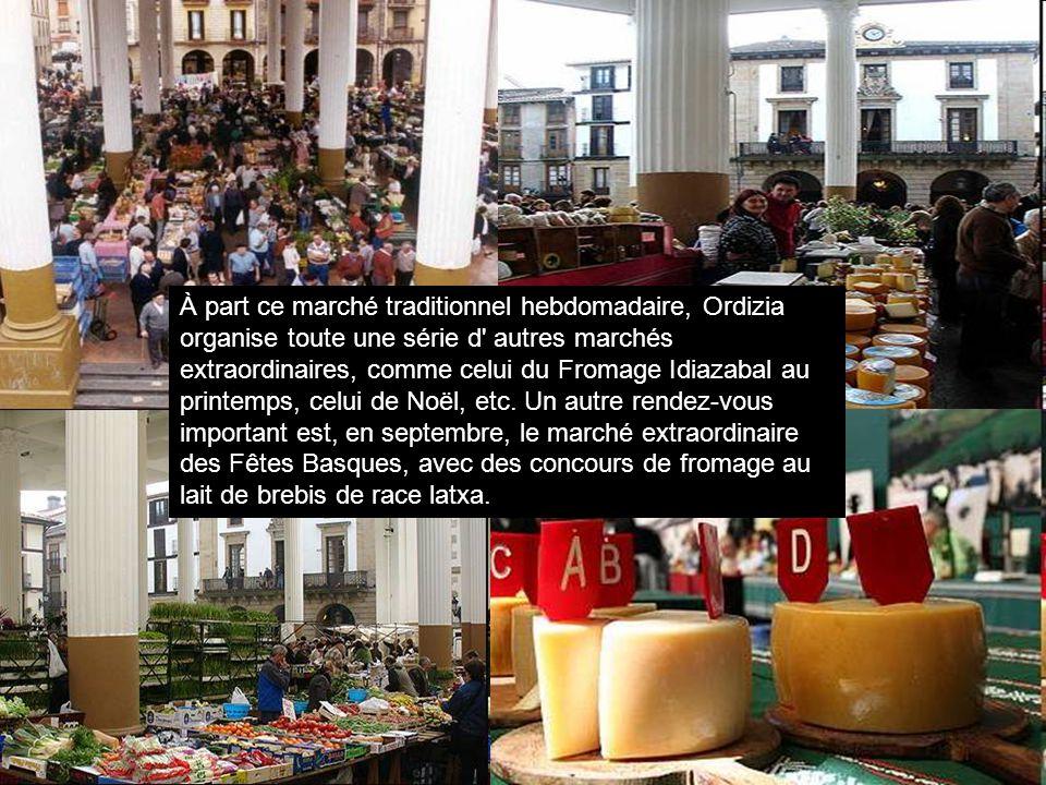 À part ce marché traditionnel hebdomadaire, Ordizia organise toute une série d autres marchés extraordinaires, comme celui du Fromage Idiazabal au printemps, celui de Noël, etc.