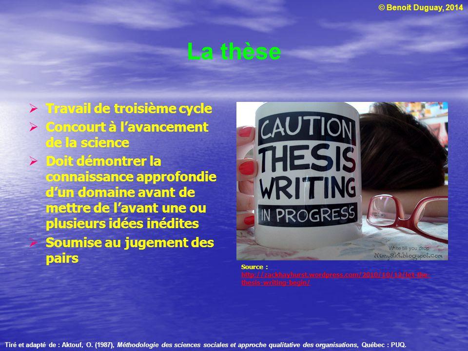 La thèse Travail de troisième cycle