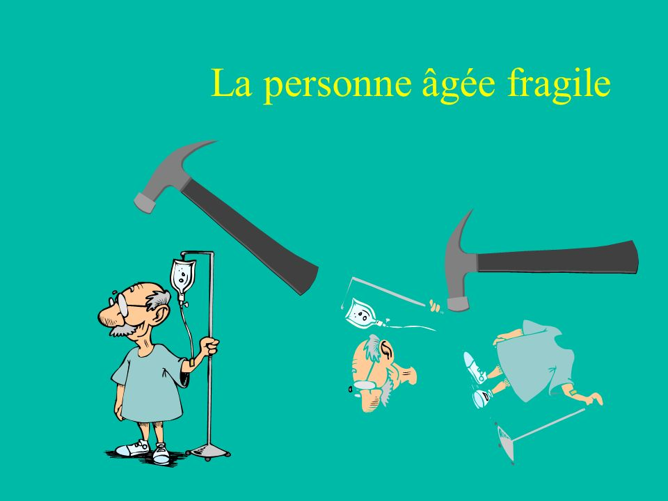 La personne âgée fragile