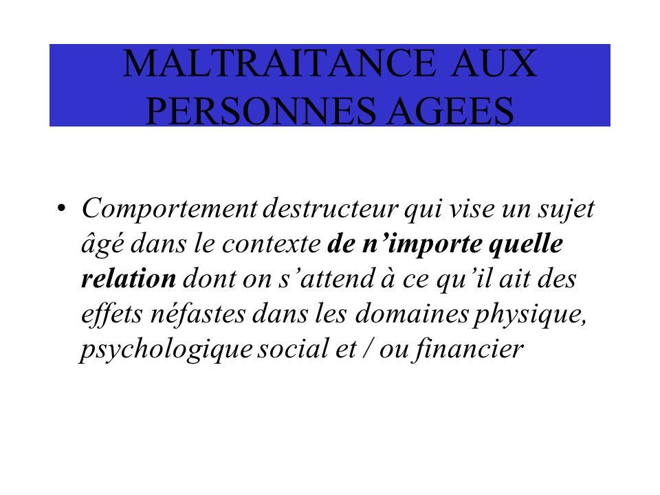 MALTRAITANCE AUX PERSONNES AGEES
