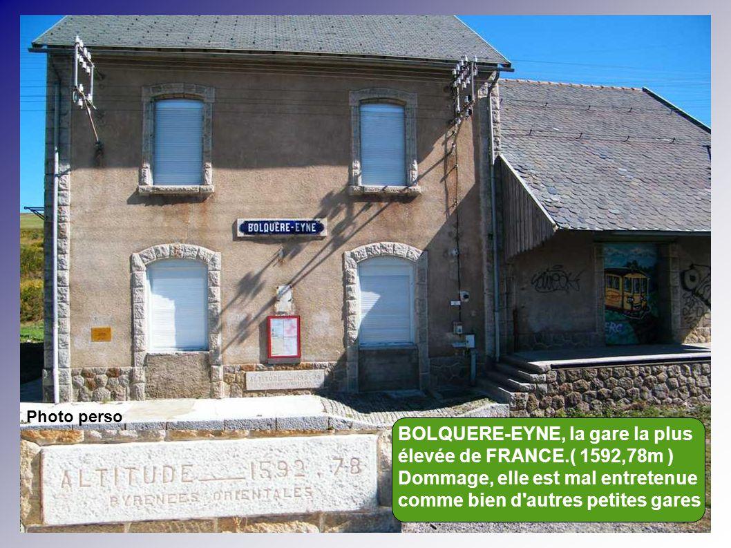 BOLQUERE-EYNE, la gare la plus élevée de FRANCE.( 1592,78m )