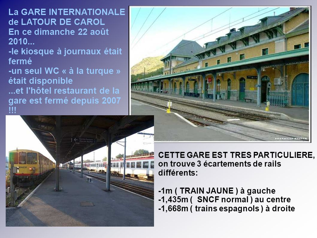 La GARE INTERNATIONALE de LATOUR DE CAROL