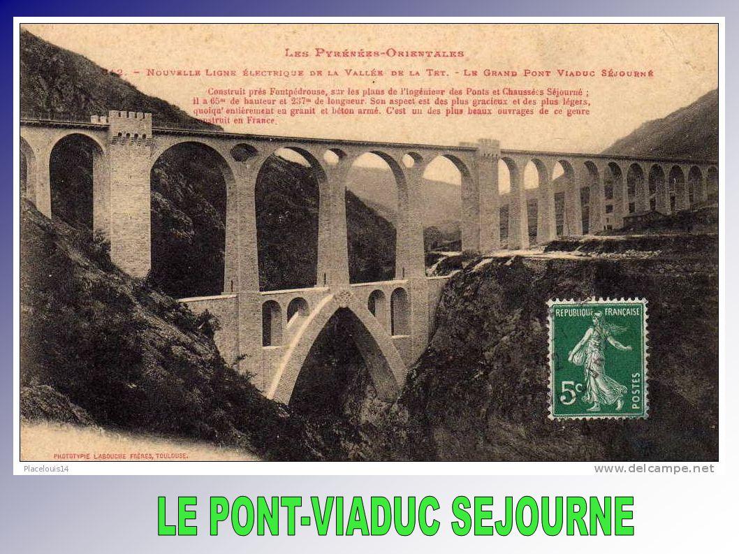 LE PONT-VIADUC SEJOURNE
