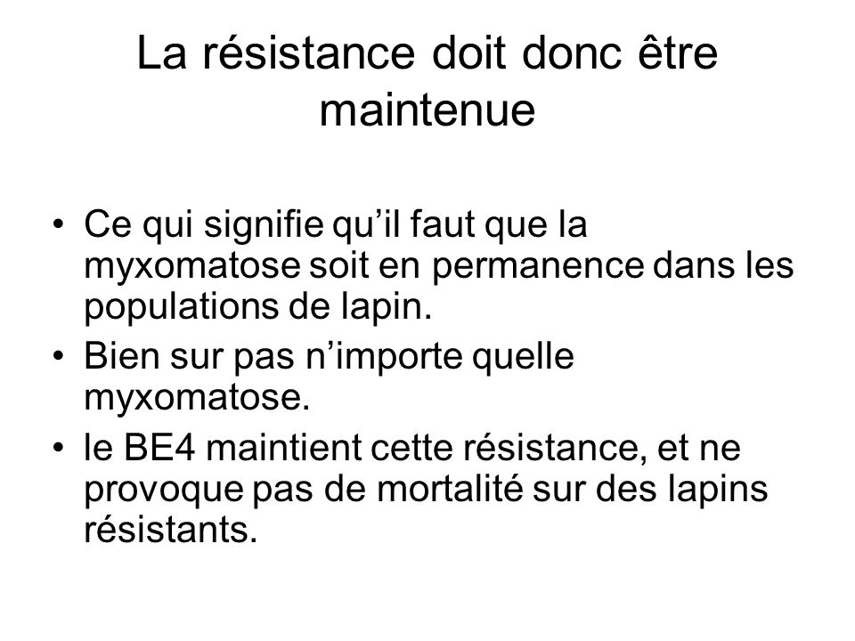 La résistance doit donc être maintenue