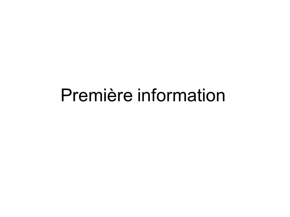 Première information