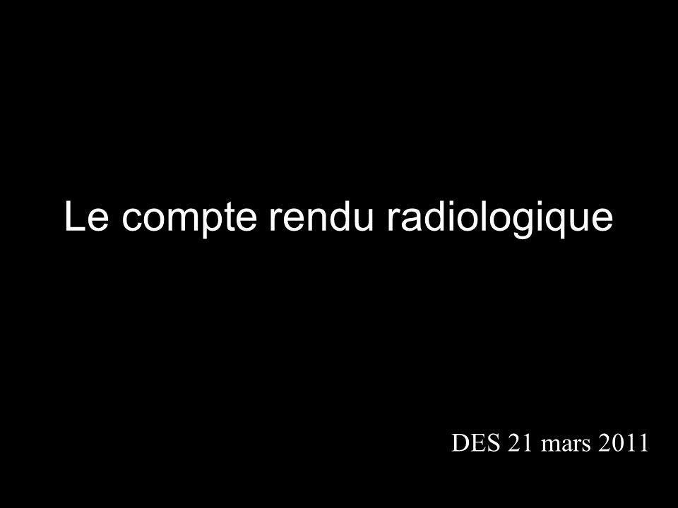Le compte rendu radiologique