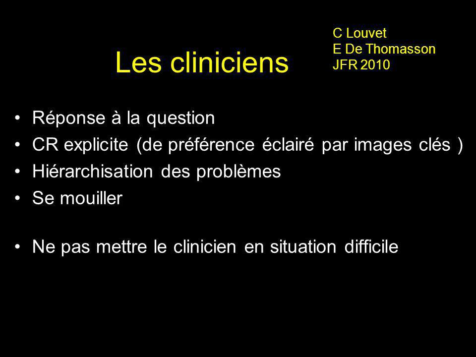 Les cliniciens Réponse à la question